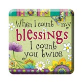 When I Count My Blessings Magnet