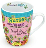 Nurse, Comforting, Compassionate, Kind and Caring Mug