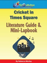 Cricket in Times Square Literature Guide & Mini-Lapbook - PDF Download [Download]