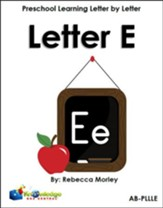 Preschool Learning Letter By Letter: Letter E - PDF Download [Download]
