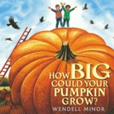 How Big Could Your Pumpkin Grow?