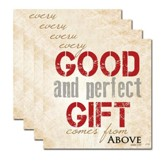 Every Good and Perfect Gift Coaster Set of 4