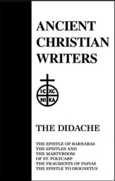 The Didache & Five Other Early Christian Writings (Ancient Christian Writers)