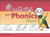 Abeka Writing with Phonics K5  (Cursive)