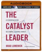 The Catalyst Leader, Unabridged MP3-CD