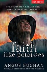 Faith Like Potatoes, Movie Tie-in Edition, paperback