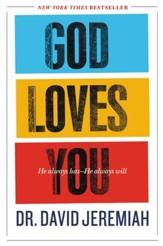 God Loves You: How the Father's Affection Changes Everything in Your Life - eBook