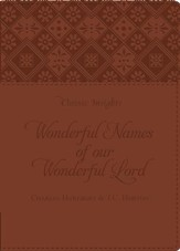 The Wonderful Names of Our Wonderful Lord - eBook