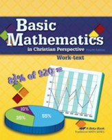 Abeka Basic Mathematics in Christian  Perspective Work-text