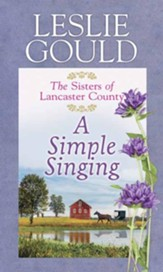 A Simple Singing, Large Print Edition