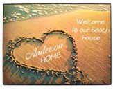 Personalized, Plaque with Heart in the Sand, Welcome To Our Beach House, Large