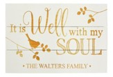 Personalized, Pine Pallet Sign, It is Well with My  Soul, White