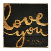 Personalized, Pine Tabletop Sign, Square, Love You,  Black