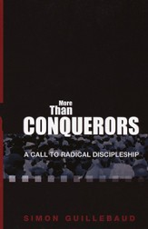 More Than Conquerors: A Call to Radical Discipleship