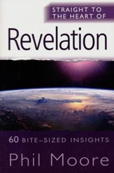 Revelation (Straight to the Heart Series: 60 Bite-Sized Insights)