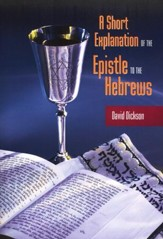 A Short Explanation of the Epistle to the Hebrews