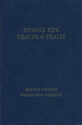 Hymns for Prayer and Praise: Melody