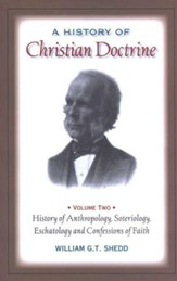 A History of Christian Doctrine Volume Two