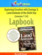 Exploring Creation with Zoology 3: Land Animals of the  6th Day Lessons 7-14 Lapbook