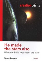 He Made the Stars Also: What the Bible Says About the Stars