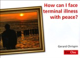 How Can I Face Terminal Illness with Peace? 10 Pack