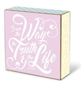 I Am the Way, the Truth & the Life Block Décor