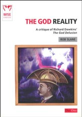 The God Reality: A Critique of Richard Dawkins' 'The God Delusion'