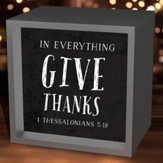 In Everything Give Thanks, Light Box