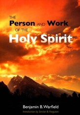 Person & Work of the Holy Spirit, The