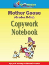 Mother Goose Copywork Notebook Grades K-3 (Printed Edition)