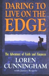 Daring to Live on the Edge: The Adventure of Faith and Finances - Slightly Imperfect