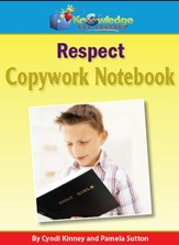 Copywork For Character Building: Respect (Printed Edition)