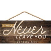 I Will Never Leave You, Hanging Sign