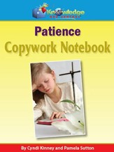 Copywork For Character Building: Patience (Printed Edition)
