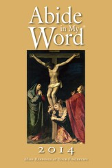 Abide in My Word 2014: Mass Readings at Your Fingertips - Slightly Imperfect