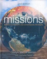 Missions: Biblical Foundations and Contemporary  Strategies, Second Edition