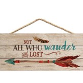 Not All Who Wander Are Lost, Hanging Sign