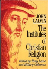 Calvin's Institutes, Abridged softcover ed.
