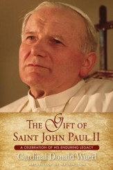 The Gift of St. John Paul II: A Celebration of His Enduring Legacy
