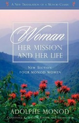 Woman: Her Mission and Her Life (Revised Edition)
