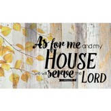 As For Me and My House, Barn Board Wall Art