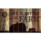 Life Is Better On the Farm, Barn Board Wall Art