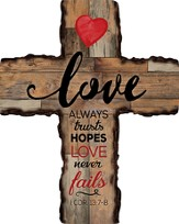 Love Always Trusts Wall Cross
