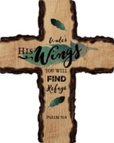 Under His Wings You Will Find Refuge Wall Cross