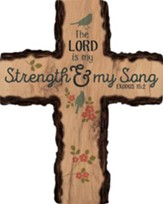 The Lord Is My Strength & My Song Wall Cross