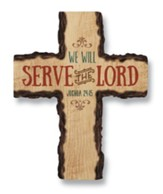 We Will Serve the Lord--Wall Cross