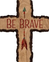 Be Brave Wall Cross
