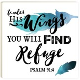 Under His Wings You Will Find Refuge Trivet