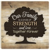 Our Family Is A Circle of Strength & Love Trivet