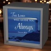 The Lord Will Guide You Always, Light Box